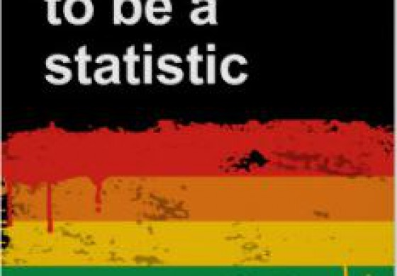"""I REFUSE TO BE ANOTHER STATISTIC!"""